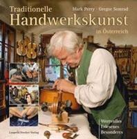 Traditionelle Handwerkskunst in ?sterreich