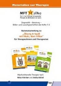 """MFT 4-8 sTArs - Materialsammlung zu """"?bung & Spass mit Muki, dem Affen"""" fuer Therapeutinnen und Therapeuten"""
