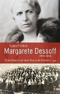 Margarete Dessoff (1874-1944)