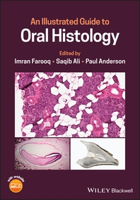 An Illustrated Guide to Oral Histology