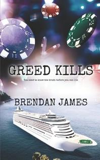 Greed Kills