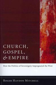 Church, Gospel, and Empire