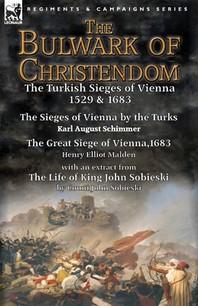 The Bulwark of Christendom