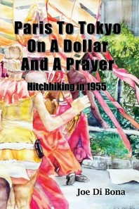 Paris to Tokyo on a Dollar and a Prayer