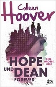 Hope und Dean forever - Eine grosse Liebe