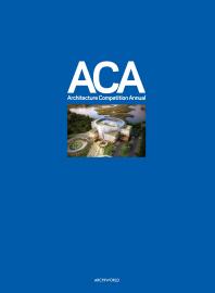 ACA(Architecture Competition Annual). 9
