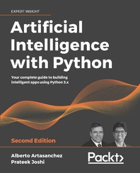 Artificial Intelligence with Python Second Edition