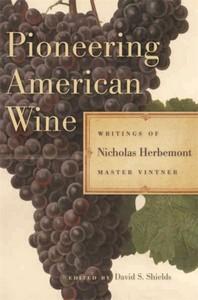 Pioneering American Wine