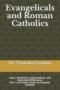 Evangelicals and Roman Catholics