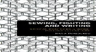Sewing, Fighting and Writing