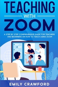 Teaching With Zoom