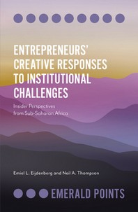 Entrepreneurs' Creative Responses to Institutional Challenges