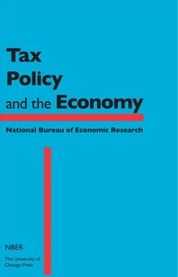Tax Policy and the Economy, Volume 26, Volume 26