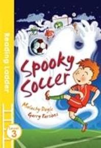 Spooky Soccer (Reading Ladder Level 3)