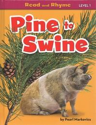Pine to Swine