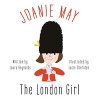 Joanie May, The London Girl