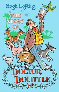 The Story of Doctor Dolittle (Alma Classics Junior)