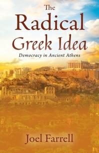 The Radical Greek Idea