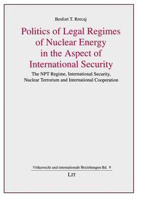 Politics of Legal Regimes of Nuclear Energy in the Aspect of International Security