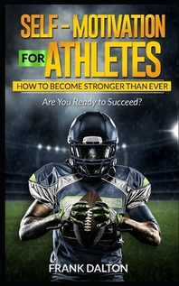Self-Motivation for Athletes