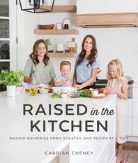 Raised in the Kitchen