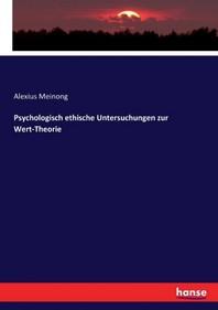 Psychologisch ethische Untersuchungen zur Wert-Theorie