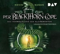 Der Blackthorn-Code - Das Vermaechtnis des Alchemisten