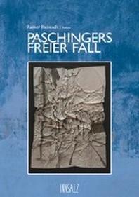 Paschingers freier Fall