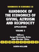 Handbook of the Economics of Giving, Altruism and Reciprocity, 2