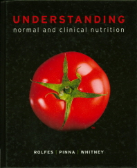 Understanding Normal and Clinical Nutrition, 9/E