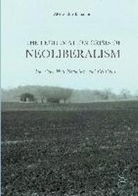 The Legitimation Crisis of Neoliberalism