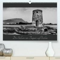 Die Salinen von Trapani auf Sizilien (Premium, hochwertiger DIN A2 Wandkalender 2020, Kunstdruck in Hochglanz)