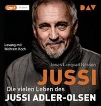 Jussi. Die vielen Leben des Jussi Adler-Olsen