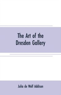 The art of the Dresden gallery