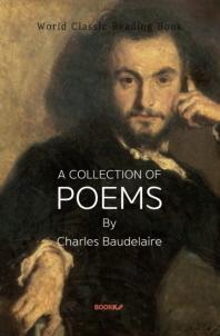 샤를 보들레르 시집 : A Collection Of Poems by Charles Baudelaire ㅣ영문판ㅣ