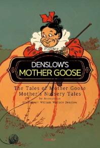 DENSLOW'S MOTHER GOOSE - 덴슬로 마더구스 이야기(영어원서) (컬러판)