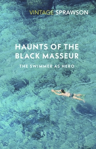 Haunts of the Black Masseur  The Swimmer as Hero