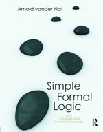 Simple Formal Logic : With Common-Sense Symbolic Techniques