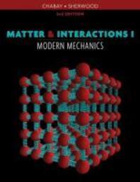 Matter & Interactions I
