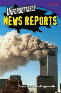 Unforgettable News Reports (Challenging Plus)