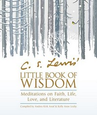 C. S. Lewis' Little Book of Wisdom