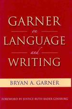 Garner on Language and Writing