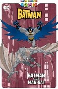 Mein erster Comic: Batman und Man-Bat