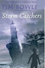 Storm Catchers. Tim Bowler