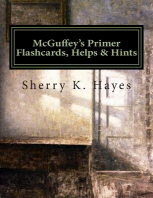 McGuffey's Primer Flashcards, Helps & Hints