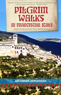 Pilgrim Walks in Franciscan Italy