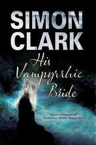 His Vampyrrhic Bride
