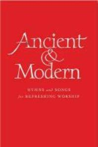 Ancient & Modern, Melody Edition