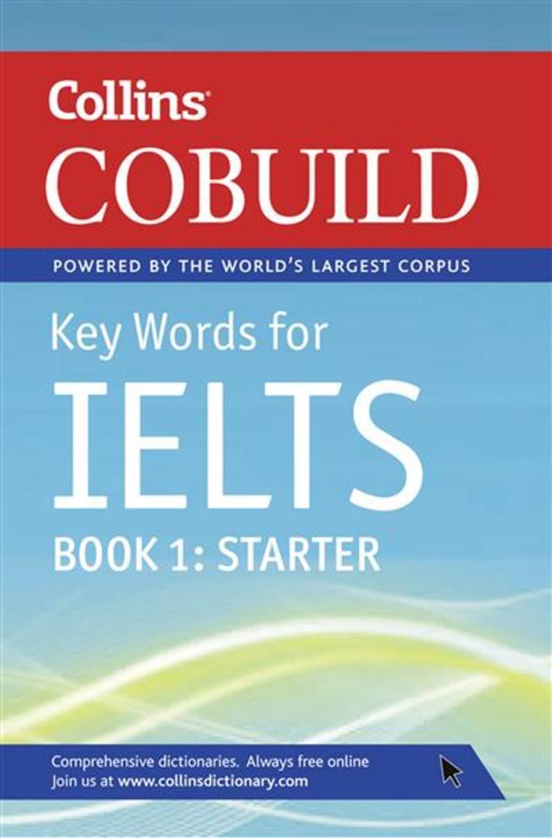Collins Cobuild Key Words for IELTS Book. 1: Starter
