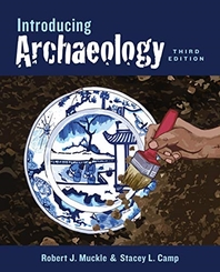 Introducing Archaeology, Third Edition